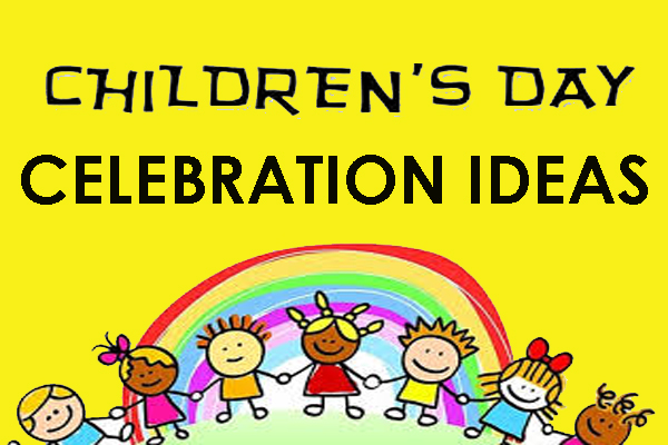 childrens day celebration ideas