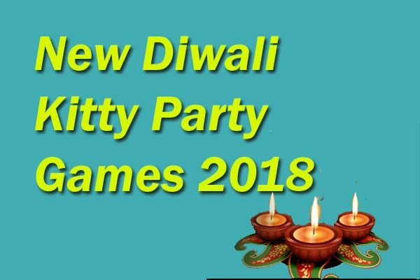 New Diwali Kitty Party Games 2018