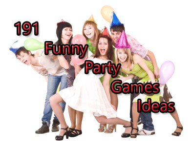 191 funny party games ideas