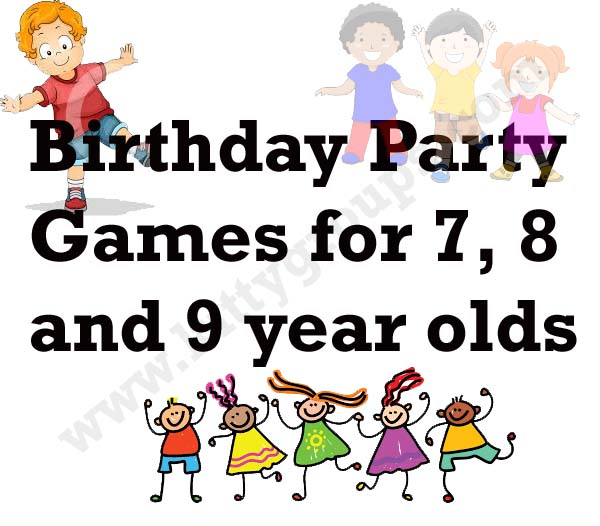 Fun games to play with 7, 8 and 9 years old children