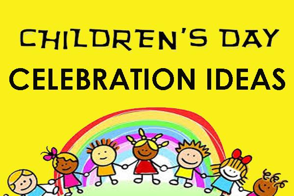 childrens day celebration ideas