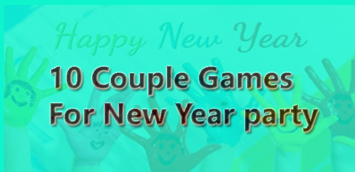 10 couple games new year party