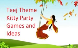 5 Best Teej Kitty Party Games For July August Kitty Party