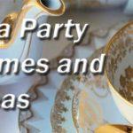 Tea Party Theme Kitty Party