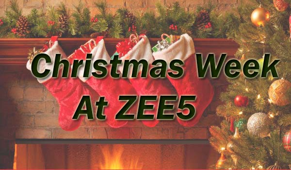 Christmas Week at ZEE5 With Multi-lingual Rom-Com Movies