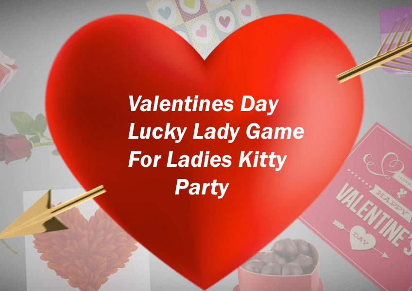 Lucky Lady Valentines Day Game