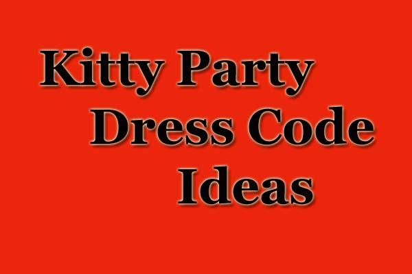 kitty party dress code ideas