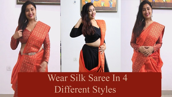 how to wear silk saree in 4 different ways