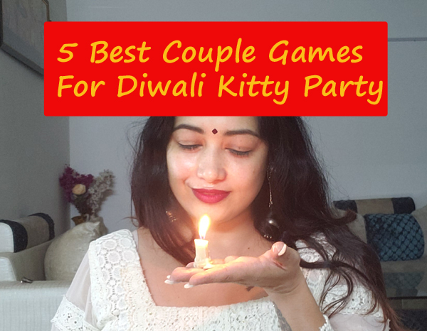 5 Best Couple Games For Diwali Party