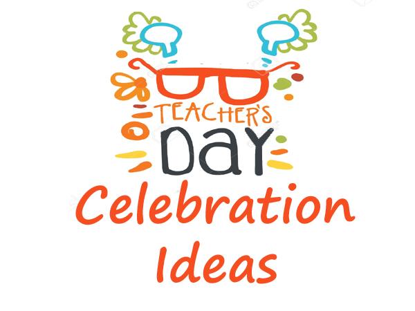 Unique Ideas for Teachers Day: Happy Teacher's Day